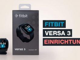 Fitbit Versa 3 Einrichtung Tutorial